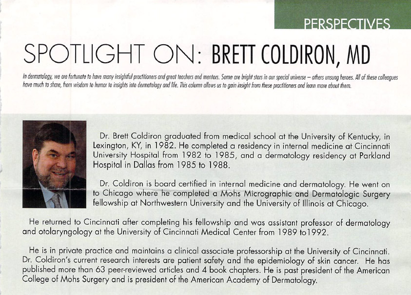 The Dermatologist - Spotlight on Brett Coldiron, MD